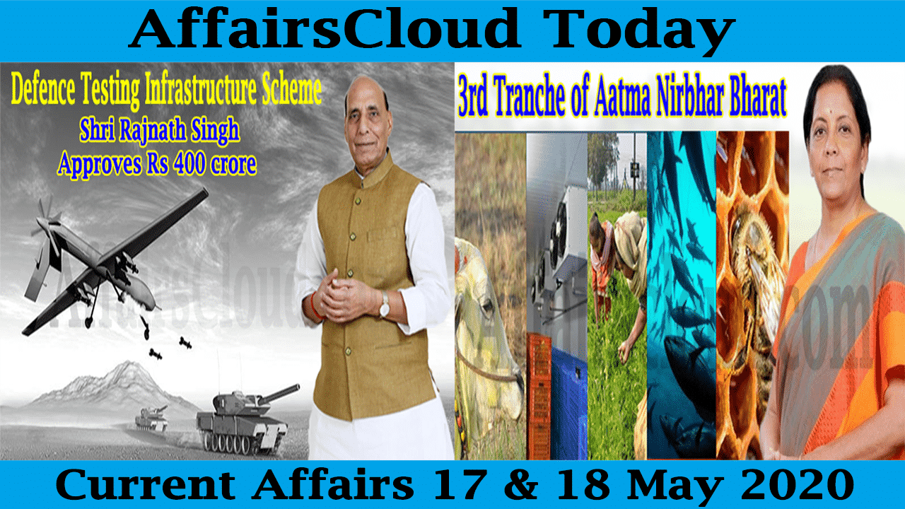 Current Affairs May 17 & 18 2020