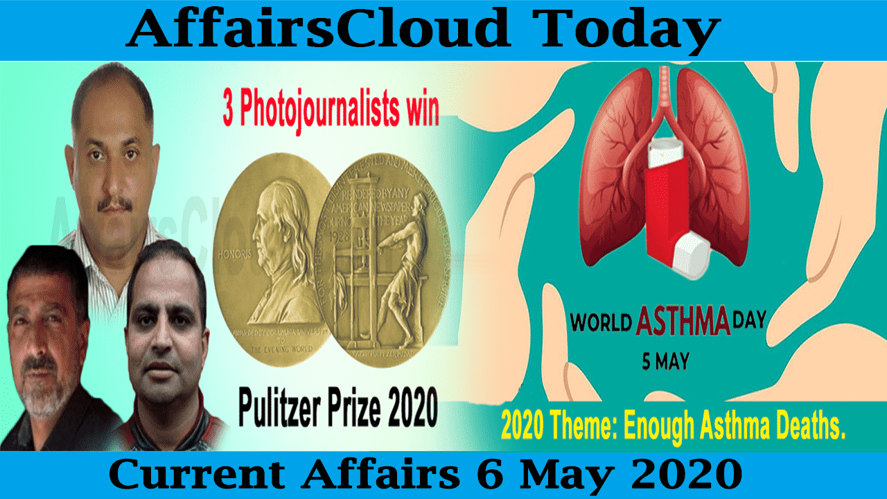 Current Affairs May 6 2020