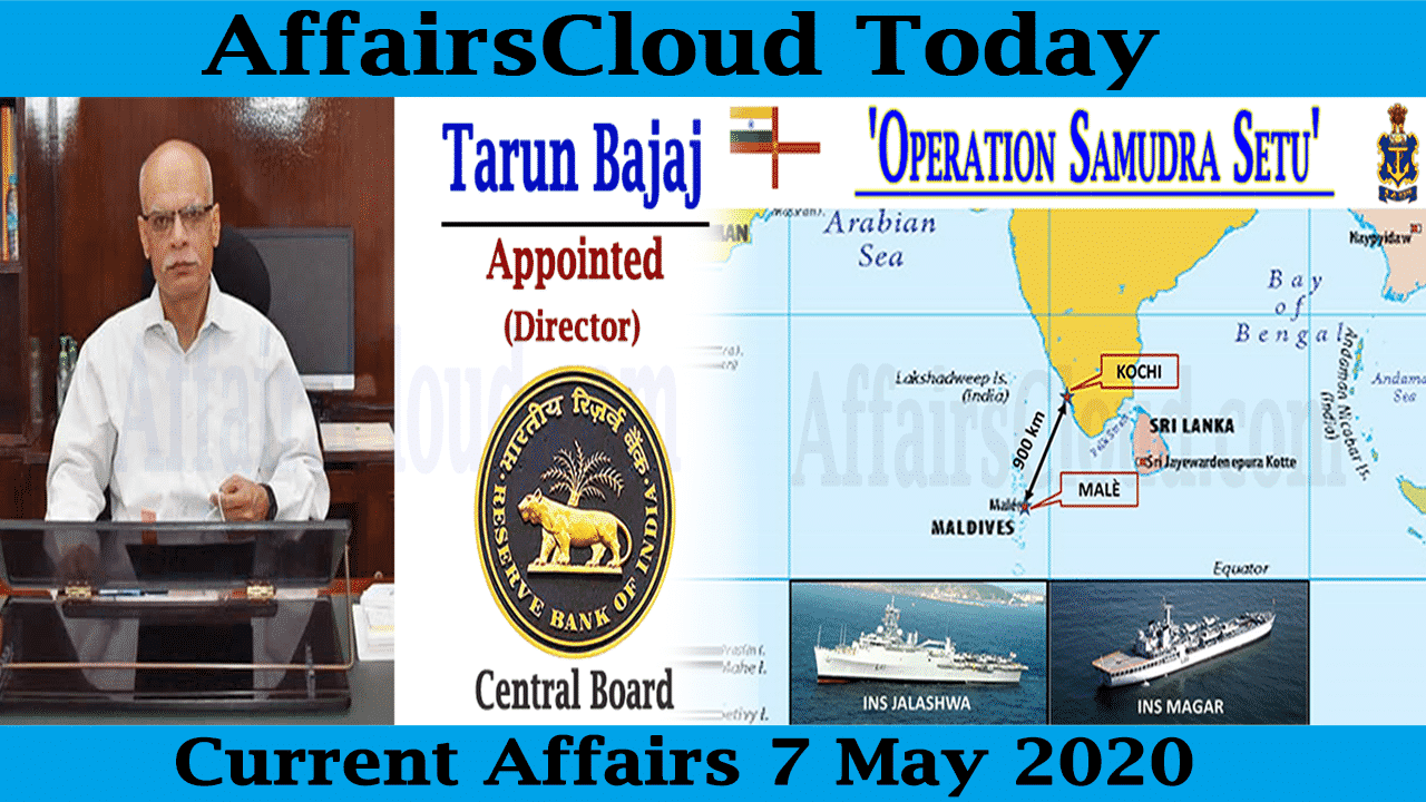 Current Affairs May 7 2020