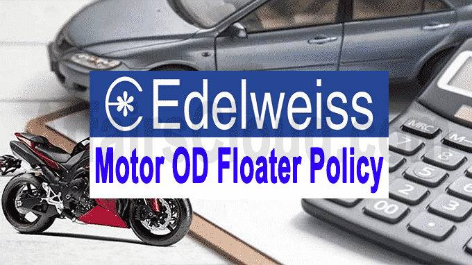 Edelweiss General Insurance launches a motor OD floater policy