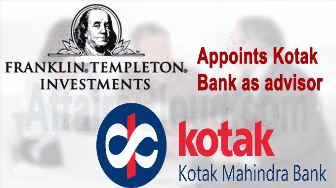 Franklin Templeton appoints Kotak Bank as advisor to wind up 6 schemes