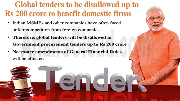 Govt notifies changes in rules disallowing global tender