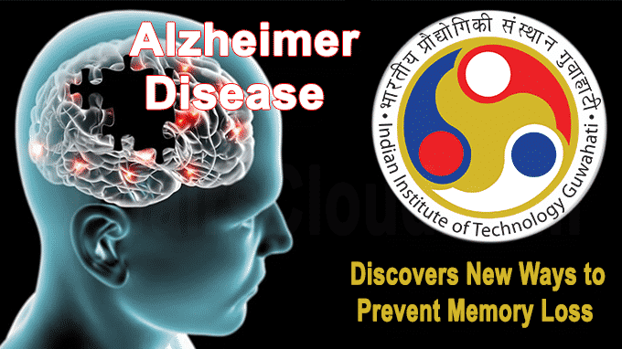 IIT Guwahati discovers new ways to prevent memory loss