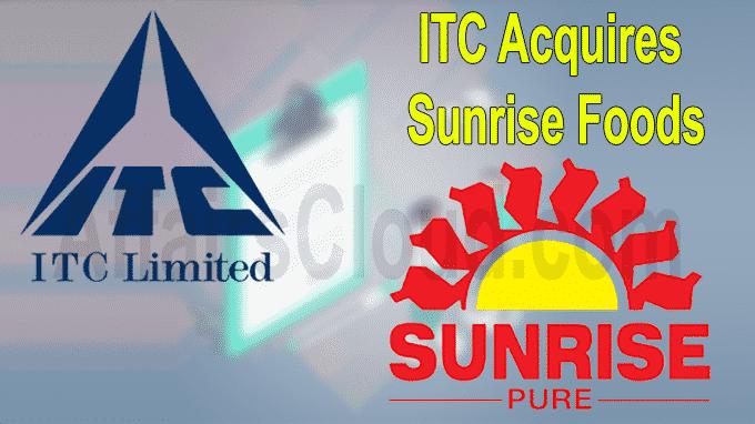 ITC acquires Sunrise Foods