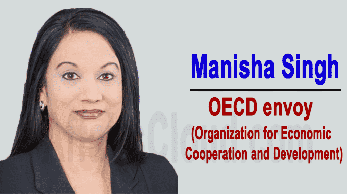 Indian-American diplomat Manisha Singh as OECD envoy