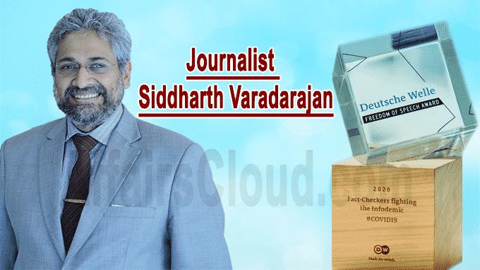 Journalist Siddharth Varadarajan Deutsche Welle Freedom of Speech Award