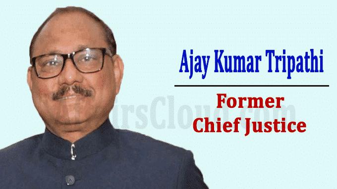 Justice Ajay Kumar Tripathi died