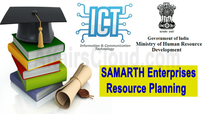 MHRD Develop SAMARTH Enterprises Resource Planning