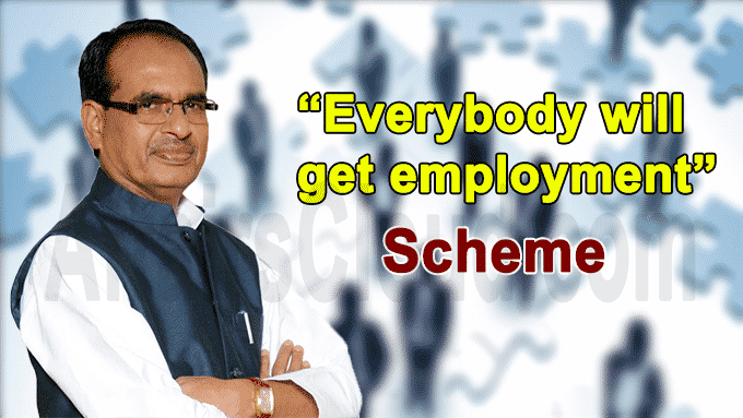 Madhya Pradesh CM to inaugurate Everybody will get employment