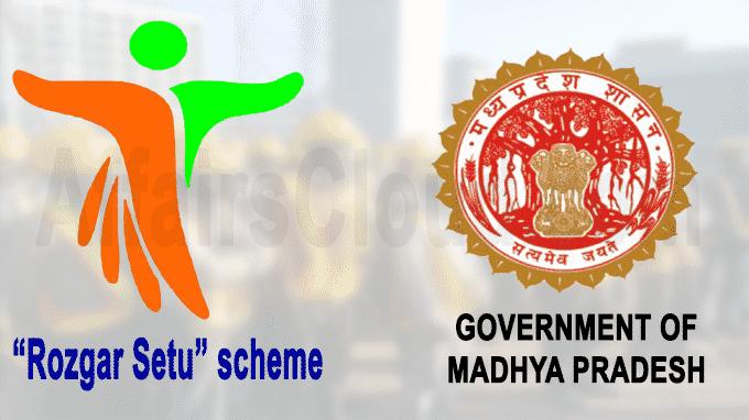 Madhya Pradesh launches 'Rozgar Setu'