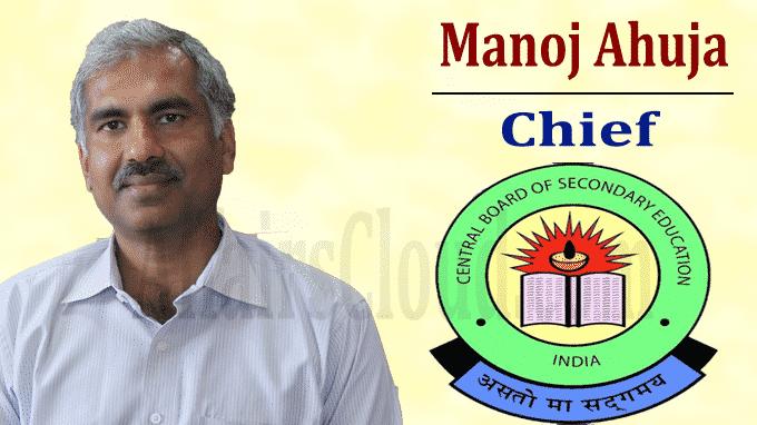 Manoj Ahuja appointed new CBSE chief