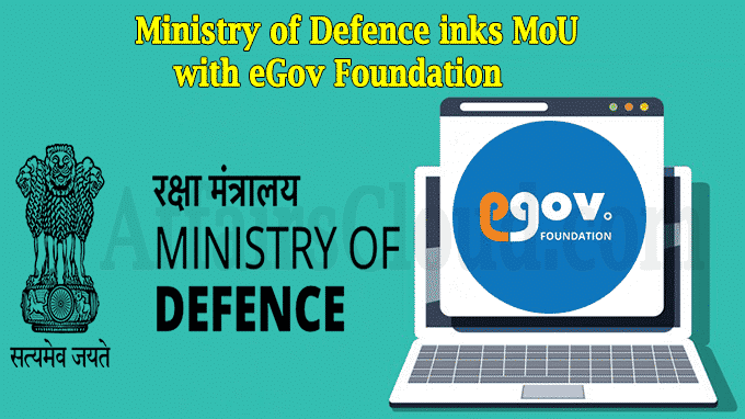 Ministry of Defence inks MoU with eGov Foundation new