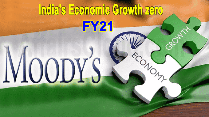 Moody's India's economic growth at zero' in FY21