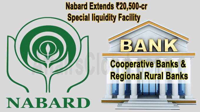 Nabard extends ₹20,500-cr special liquidity facility