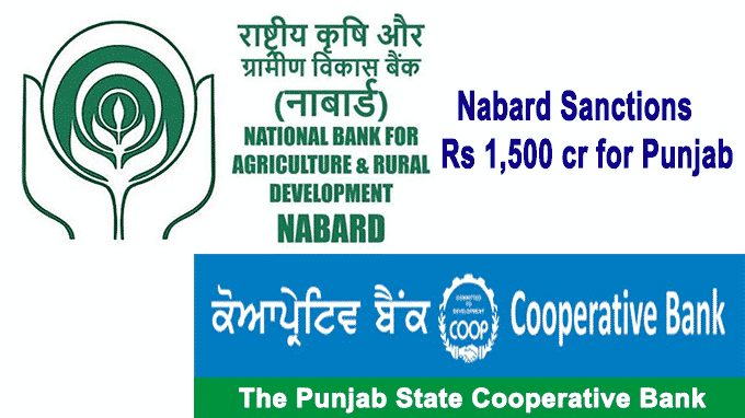 Nabard sanctions Rs 1,500 cr for Punjab