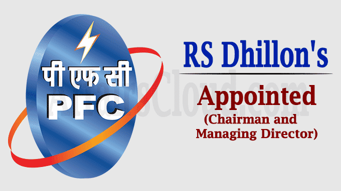 PFC board clears RS Dhillon's appointment new