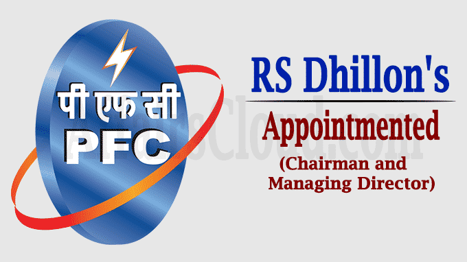 PFC board clears RS Dhillon's appointment