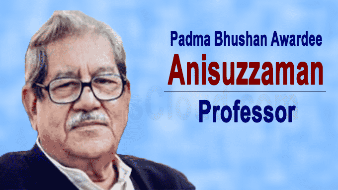 Professor Anisuzzaman passes away