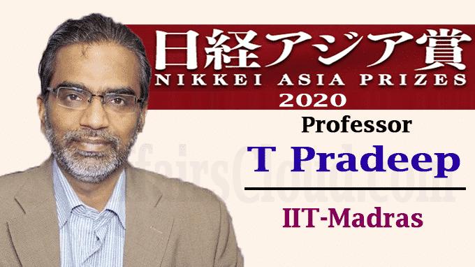 Professor T Pradeep Nikkei Asia Prizes 2020