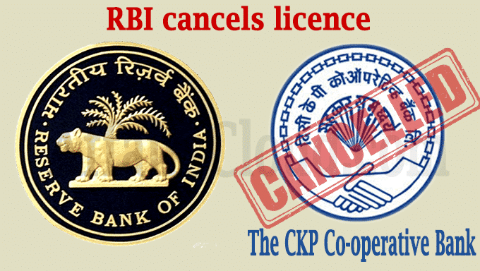 RBI cancels licence of CKP Co-operative Bank