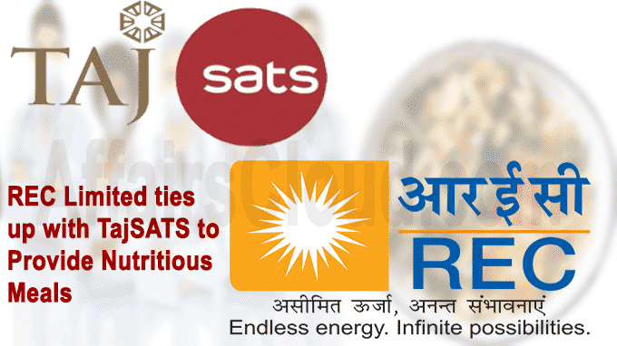 REC Limited ties up with TajSATS to provide nutritious meals