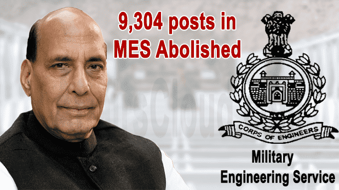 Rajnath Singh approves abolition of 9,304 posts in MES