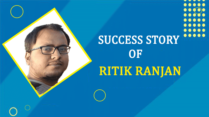 Success Story of Ritik Ranjan