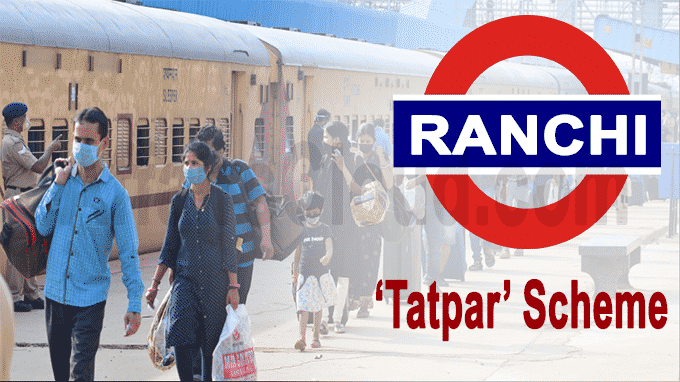 Tatpar scheme in Ranchi