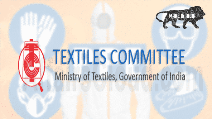 Textiles Committee named as 9th approved laboratory to test and ...