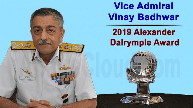 Vice Admiral Vinay Badhwar wins 2019 Alexander Dalrymple Award