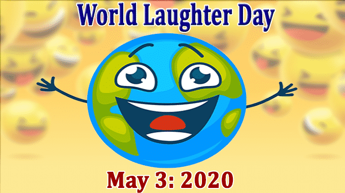 World Laughter Day may 3 2020