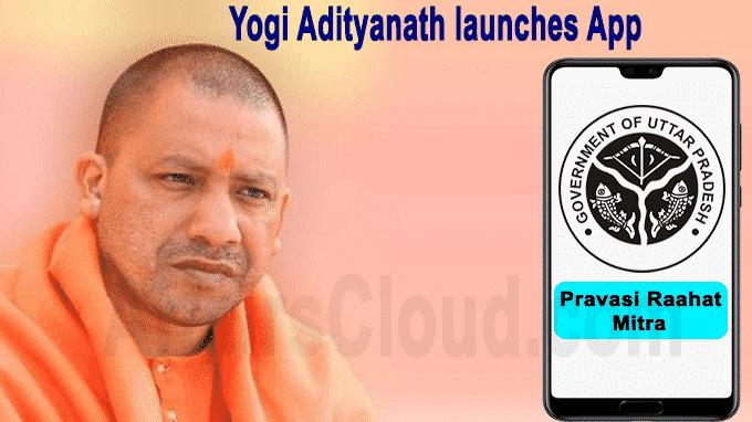 Yogi Adityanath launches App