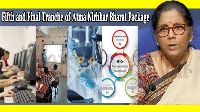 fifth and final tranche of Atma Nirbhar Bharat Package