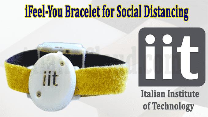 iFeel-You bracelet for social distancing