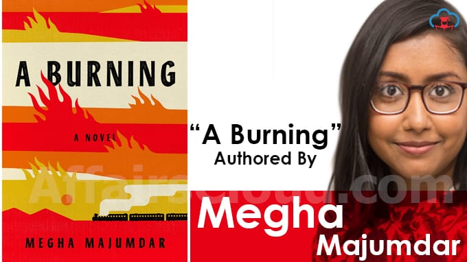 """A-Burning""-authored-by-Megha-Majumdar-released"