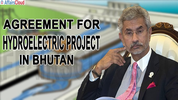 Agreement for Hydroelectric Project in Bhutan