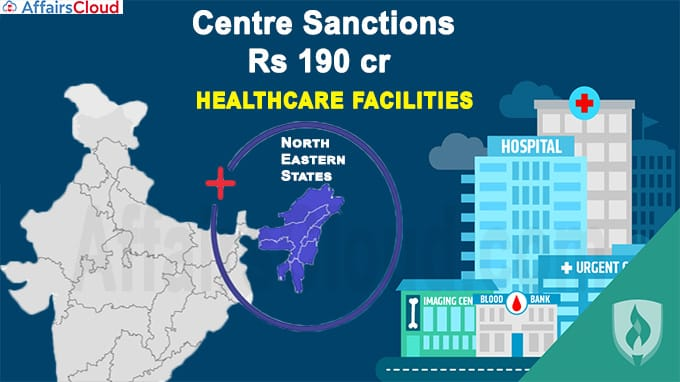 Centre sanctions Rs 190 cr for augmentation of healthcare facilities