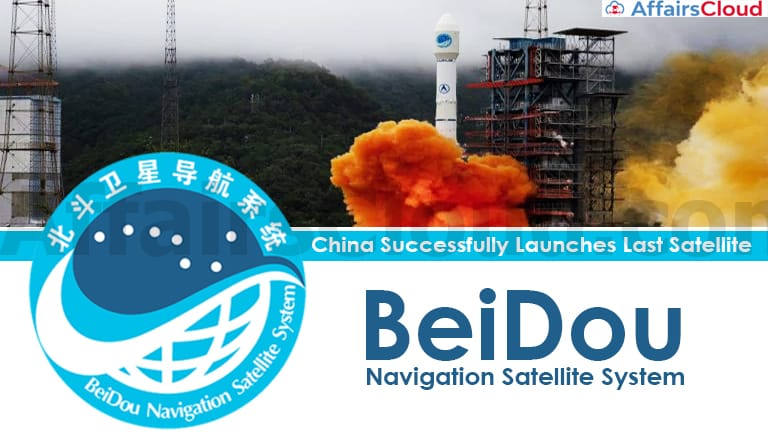 China-successfully-launches-last-satellite-for-its-BeiDou-Navigation-Satellite-System