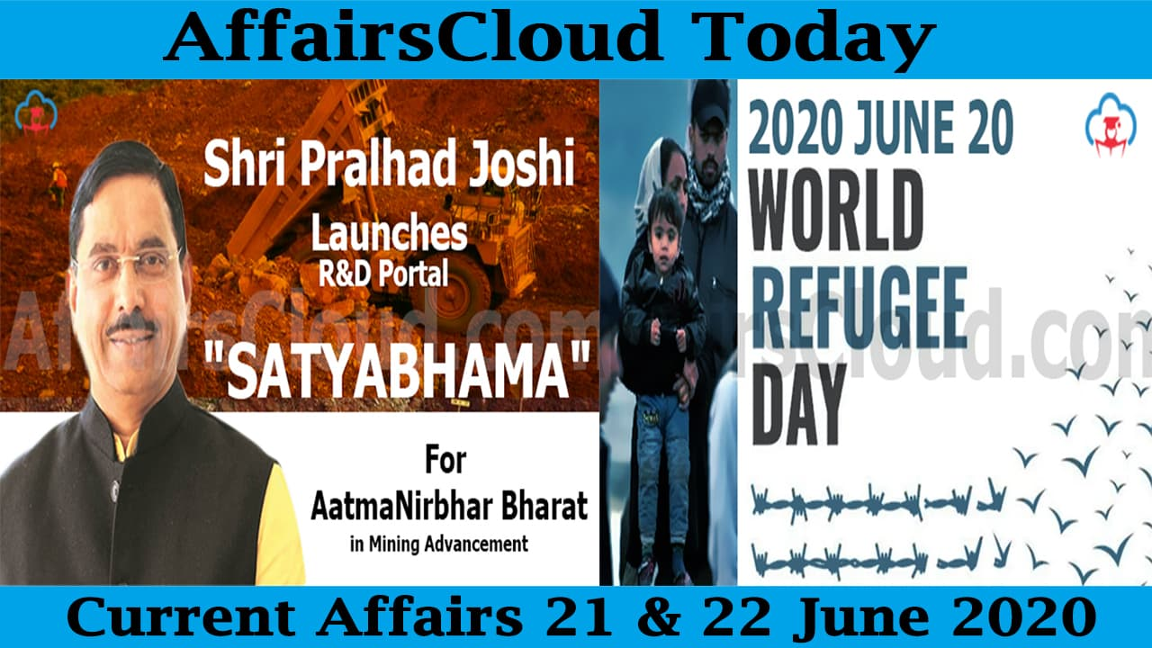 Current Affairs June 21 & 22 2020 new