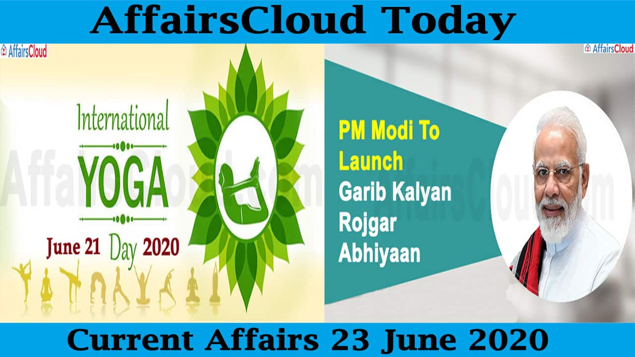 Current Affairs June 23 2020