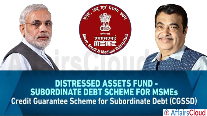 Distressed Assets Fund–Sub-ordinate Debt for MSMEs""