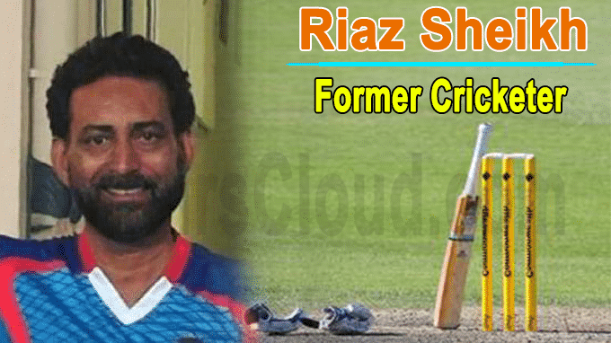 Ex-Pakistan first-class cricketer Riaz Sheikh dies