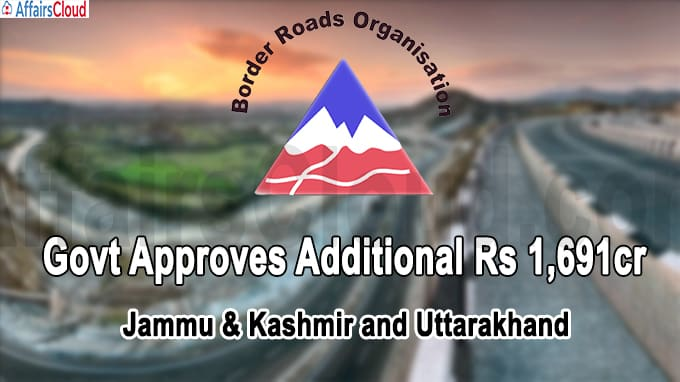 Govt approves additional Rs 1,691 cr for highway