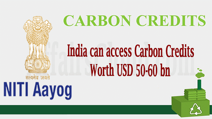 India can access carbon credits worth USD 50-60 bn