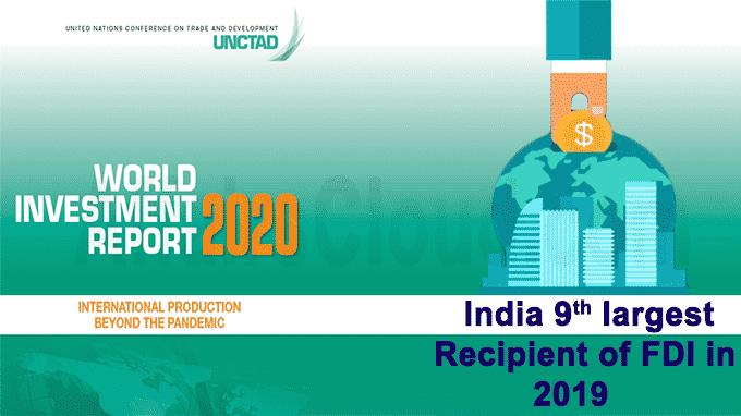 India ninth-largest recipient of FDI in 2019
