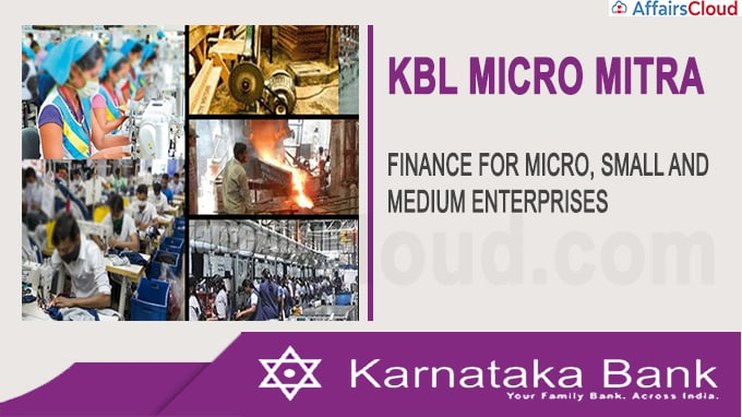 Karnataka Bank launches new product 'KBL Micro Mitra' for MSMEs
