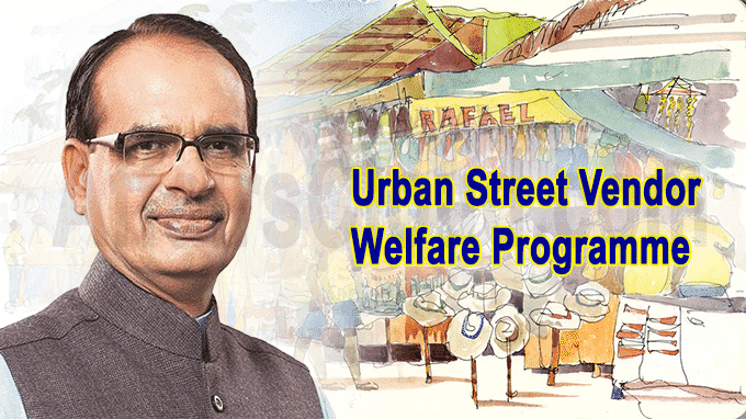 Madhya Pradesh launches urban street vendor welfare programme