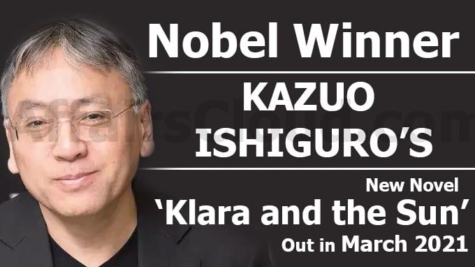 Nobel-winner-Kazuo-Ishiguro's-new-novel-'Klara-and-the-Sun'-out-in-March-2021