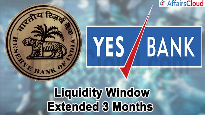 RBI liquidity window for YES Bank by 3 months