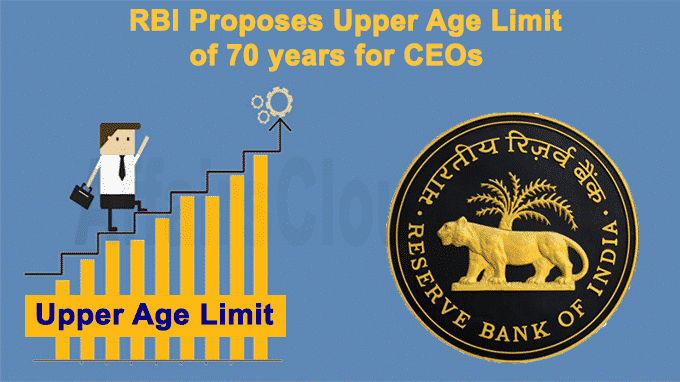 RBI proposes upper age limit of 70 years for CEOs